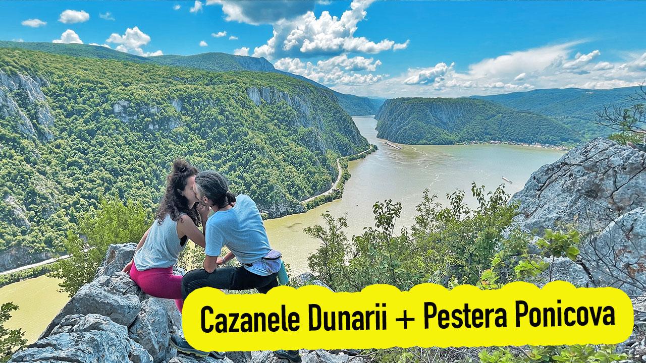 Cazanele Dunarii si Pestera Ponicova